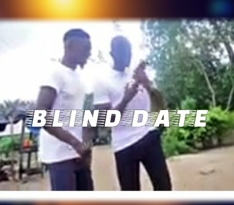 See what happens when you go on a blind date [Comedy Video]