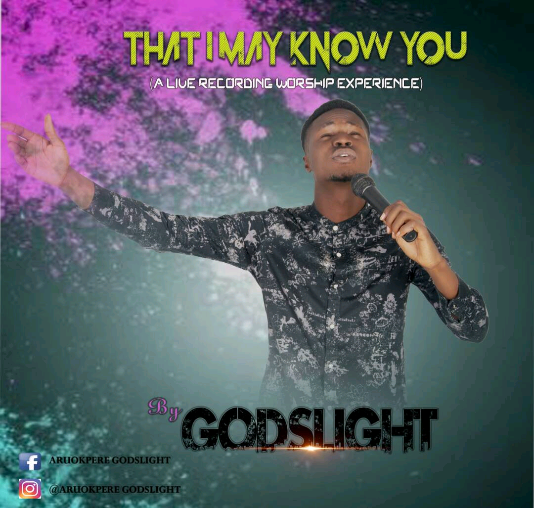Godslight: That I May Know You [Music]